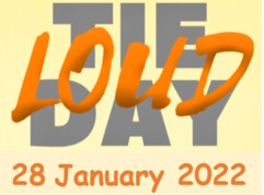 Loud Tie Day – Friday 28 January 2022